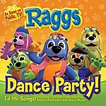 Raggs Dance Party!