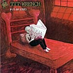 Titwrench 8-11-96 (Live)