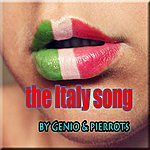 Genio & Pierrots The Italy Song