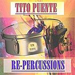 Tito Puente Re-Percussions