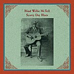 Blind Willie McTell Scarey Day Blues
