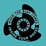Flotation Toy Warning When The Boat Comes Inside Your House / A Season Underground