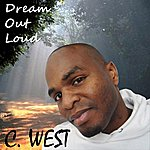 C. West Dream Out Loud - Single