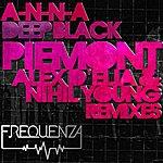 Anna Deep Black - Ep (Inc. Piemont, Alex D'elia & Nihil Young Remixes)