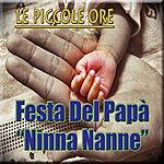 Le Piccole Ore Festa Del Papà : Ninna Nanne