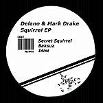 Delano Squirrel - Ep