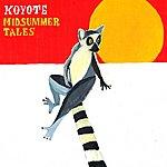 Koyote Midsummer Tales