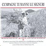 Unknown Canti E Orazioni DI Mietitura E Trebbiatura In Sicilia: Cumpagnu Ti Mannu Lu Signuri