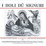 Unknown Canti Della Settimana Santa In Sicilia (Messina, Enna, Catania): I Doli Du Signuri