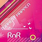 R'N'R Make It Happen - Ep