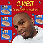 C. West Icecrem And Honeybuns - Single