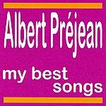 Albert Préjean Albert Préjean : My Best Songs