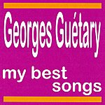 Georges Guétary Georges Guetary : My Best Songs