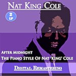 Nat King Cole After Midnight - The Piano Style Of Nat 'king' Cole (2 Lp)