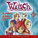 Witch Folge 2 - Der Schlüssel / Herzlichen Glückwunsch, Will