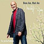 """Michel Fugain Bon An, Mal An : """"Le Printemps"""""""