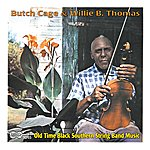Butch Cage Old Time Black Southern String Band Music