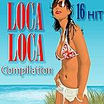 Tribute Loca Loca Compilation