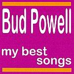 Bud Powell Bud Powell : My Best Songs