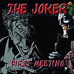 Joker First Meeting