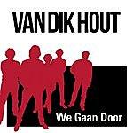 Van Dik Hout We Gaan Door