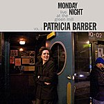 Patricia Barber Monday Night - Live At The Green MILL, Vol. 2