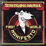 Screeching Weasel First World Manifesto