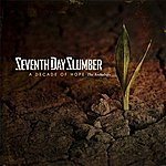 Seventh Day Slumber A Decade Of Hope