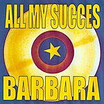 Barbara All My Succes - Barbara