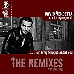 David Vendetta I've Been Thinking About You (Feat. London Beat) [Remixes - Volume One]