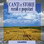 Franco Mazzitelli Canti E Storie Rurali E Popolari : Calabria, Vol. 2
