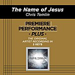 Chris Tomlin Premiere Performance Plus: The Name Of Jesus