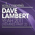 Dave Lambert Yeah 2011