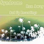 Syndrome Run Away