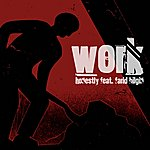 Honestly Work *dj Version* - Single