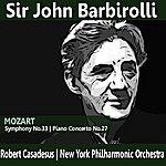 New York Philharmonic Mozart: Symphony No. 33 & Piano Concerto No. 27