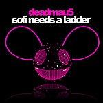 Deadmau5 Sofi Needs A Ladder (Deadmau5 Ultimate Remix Challenge Winner)