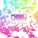 Robbie Rivera Keep On Going