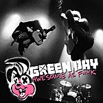 Green Day Awesome As F**k (Deluxe)