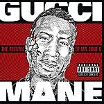 Gucci Mane The Return Of Mr. Zone 6 (Parental Advisory)