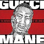 Gucci Mane The Return Of Mr. Zone 6 (Edited)