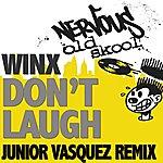 Winx Don't Laugh - Junior Vasquez Remixes