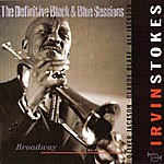 Irvin Stokes Broadway (The Definitive Black & Blue Sessions (Paris, France 1984))