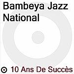 Bembeya Jazz National 10 Ans De Succès