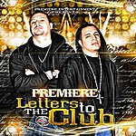 Premiere Letters To The Club