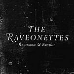 The Raveonettes Recharge & Revolt