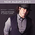 Boney James When I Had The Chance