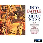 Art Of Noise Into Battle (Deluxe Edition)