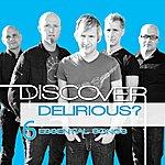 Delirious? Discover: Delirious?