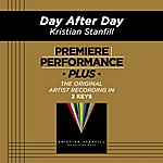 Kristian Stanfill Premiere Performance Plus: Day After Day